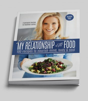 My Relationship with Food - Gluten Free Cookbook